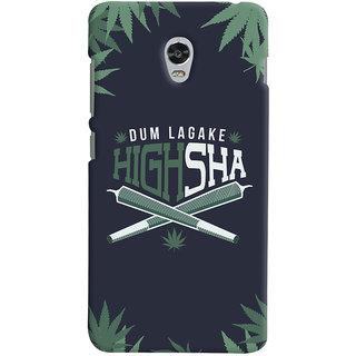 Oyehoye Dum Laga Ke Highsha Quirky Printed Designer Back Cover For Lenovo Vibe P1M Mobile Phone - Matte Finish Hard Plastic Slim Case