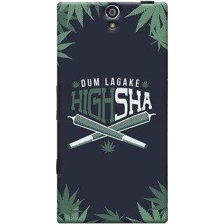 Oyehoye Dum Laga Ke Highsha Quirky Printed Designer Back Cover For Sony Xperia S Mobile Phone - Matte Finish Hard Plastic Slim Case