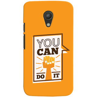 Oyehoye Motivational Quote Printed Designer Back Cover For Motorola Moto G2 / Second Generation Mobile Phone - Matte Finish Hard Plastic Slim Case