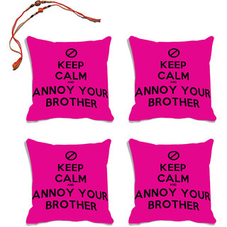 meSleep pink Quotes Raksha Bandhan Cushion Cover (16x16)- Set Of 4  With Beautiful Rakhis