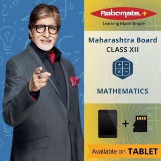 Robomate+ Maharashtra BoardComXiiMathematics (Tablet)