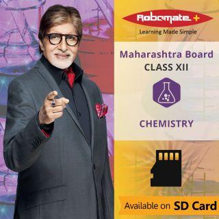 Robomate+ Maharashtra Board-Sci-Xii-Chemistry