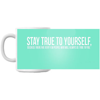 Always Be True Coffee Mug
