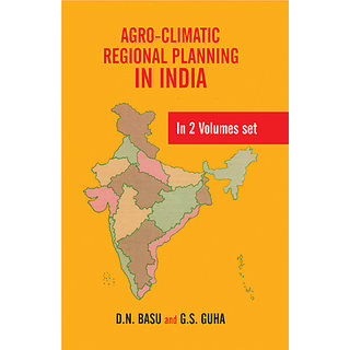 Agro-Climatic Regional Planning in India (In Two Volumes)