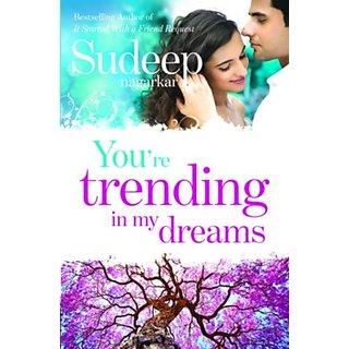You'Re Trending In My Dreams (English) (Paperback  Sudeep Nagarkar)