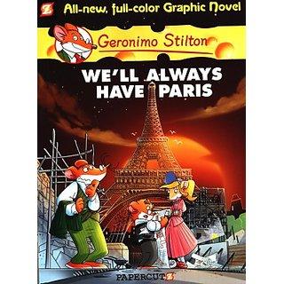 Geronimo Stilton Graphic #11 Well Always Have Paris (English) (Paperback  Geronimo Stilton)