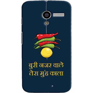 Oyehoye Motorola Moto X Mobile Phone Back Cover With Buri Nazar Wale Tera Muh Kala Quirky - Durable Matte Finish Hard Plastic Slim Case