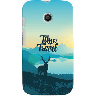 Oyehoye Motorola Moto E Mobile Phone Back Cover With Travel Quote Travellers Choice - Durable Matte Finish Hard Plastic Slim Case