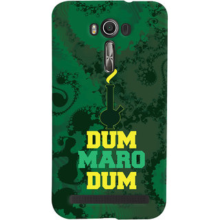 Oyehoye Asus Zenfone 2 Laser ZE601KL Mobile Phone Back Cover With Dum Maro Dum Quirky - Durable Matte Finish Hard Plastic Slim Case