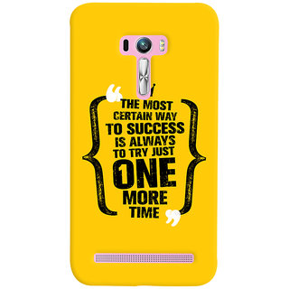 Oyehoye Asus Zenfone Selfie ZD551KL Mobile Phone Back Cover With Success Motivational Quote - Durable Matte Finish Hard Plastic Slim Case