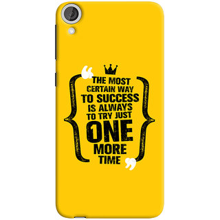 Oyehoye HTC Desire 820 Dual Sim Mobile Phone Back Cover With Success Motivational Quote - Durable Matte Finish Hard Plastic Slim Case