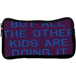 Snoogg But all the other kids are doing it  2916 Poly Canvas  Multi Utility Travel Pouch