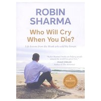 Who Will Cry When You Die (English) (Paperback, Robin Sharma)