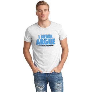 Dreambolic Never Argue Half Sleeve T-Shirt