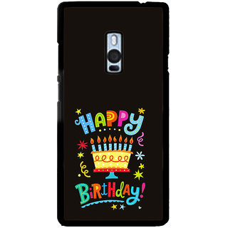 ifasho Wishing Happy birtday For Occassion Back Case Cover for One Plus Two