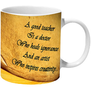 Mooch Wale A Good Teacher Is A Doctor Ceramic Mug
