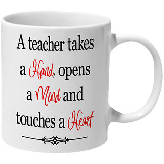 Mooch Wale A Teacher Takes Hand Mind Heart Ceramic Mug