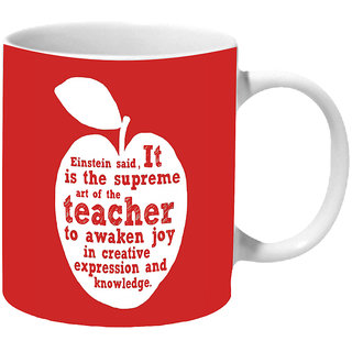 Mooch Wale Einstine Quote Art Of Teacher Ceramic Mug