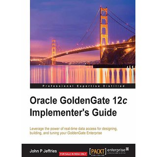 Oracle GoldenGate 12c Implementer's Guide