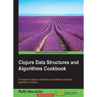 Clojure Data Structures and Algorithms Cookbook