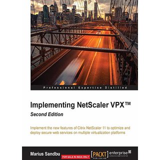 Implementing NetScaler VPX - Second Edition