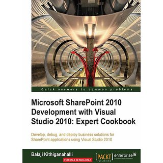 Microsoft SharePoint 2010 Development with Visual Studio 2010 Expert Cookbook