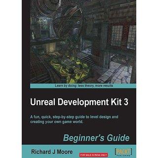 Unreal Development Kit Beginners Guide