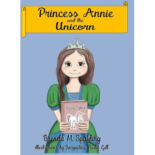 Princess Annie And The Unicorn