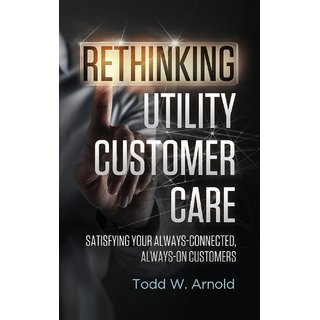 Rethinking Utility Customer Care
