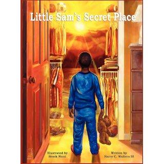 Little Sam'S Secret Place