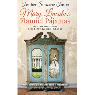Mary Lincoln'S Flannel Pajamas