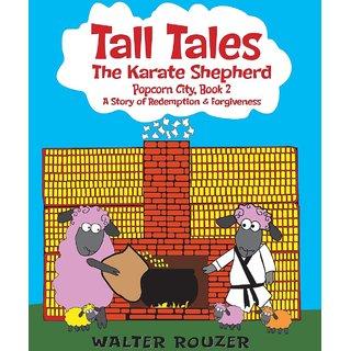 Tall Tales, The Karate Shepherd