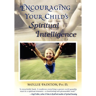 Encouraging Your Child's Spiritual Intelligence