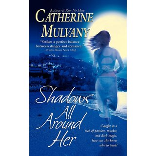 Shadows All Around Her