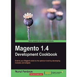 Magento 1.4 Development Cookbook