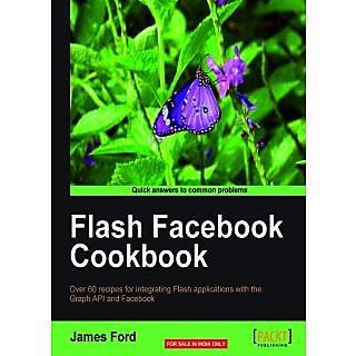 Flash Facebook Cookbook
