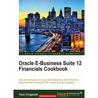 Oracle E-Business Suite 12 Financials Cookbook