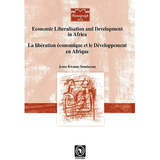 Economic Liberalisation and Development in Africa