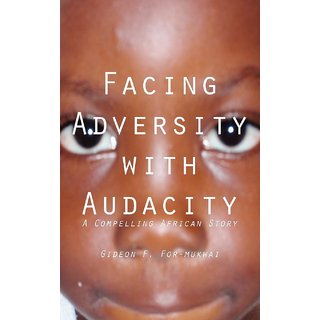 Facing Adversity with Audacity