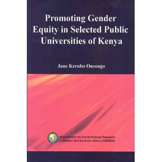 Promoting Gender Equity in Selected Public Universities of Kenya
