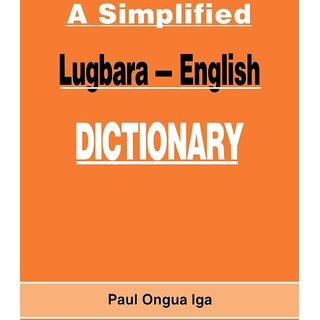 A Simplified Lugbara-English Dictionary