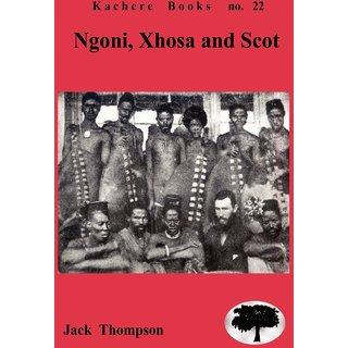 Ngoni, Xhosa and Scot
