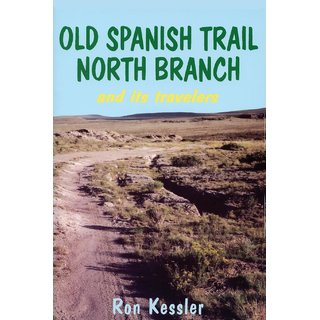 Old Spanish Trail North Branch and Its Travelers