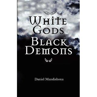 White Gods Black Demons