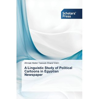A Linguistic Study of Political Cartoons in Egyptian Newspaper