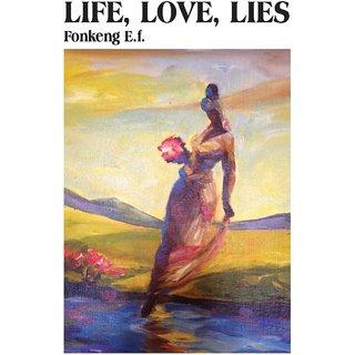 Life, Love, Lies