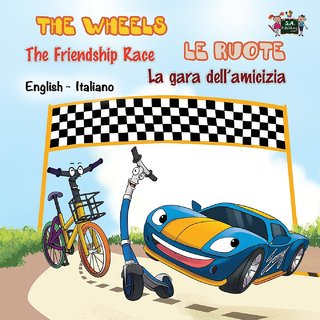 The Wheels -The Friendship Race Le ruote - La gara dell'amicizia