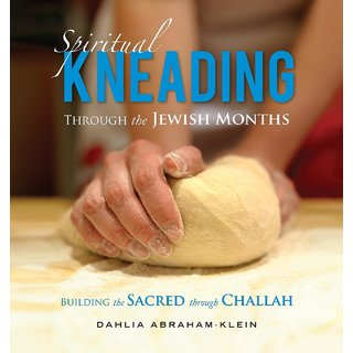 Spiritual Kneading through the Jewish Months