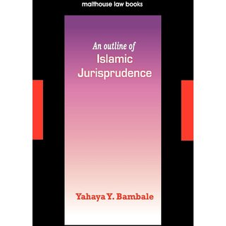 An Outline of Islamic Jurisprudence