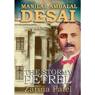 Manilal Ambalal Desai. The Stormy Petrel